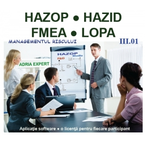 workshop hazop hazid fmea lopa. HAZOP, HAZID, FMEA, LOPA - Managementul Riscului