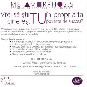 leadership prin intuitie. Metamorphosis, 24-25 aprilie 2014
