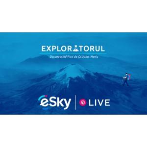 """Agenția de turism eSky România susține """"Exploratorul"""" către vârful Pico de Orizaba"""
