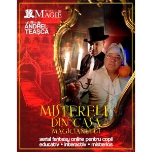 Andrei Teașcă lansează serialul fantasy online Misterele din Casa Magicianului