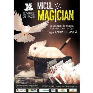 Micul Magician – spectacol de magie pentru copii, în fiecare după-amiază de weekend, de la ora 17:30