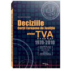 """fisc. """"Deciziile Curtii Europene de Justitie privind TVA"""", la editura Con Fisc din 1 Noiembrie 2011."""