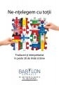 5 zile de Antrepenoriat, Real Estate, Innovation, CSR, Marketing & Media traduse in limba engleza de Babylon Consult