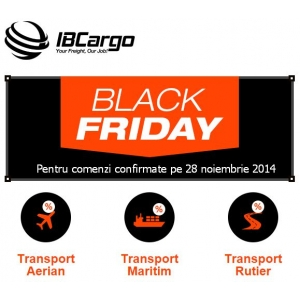 reduceri transport. Black Friday la transport de marfuri aerian, maritim, rutier