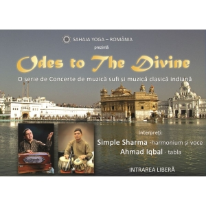 "sam divine. ""Odes to the Divine"" – turneu de muzică sufi și muzică clasică indiană susținut de muzicienii indieni Simple Sharma și Ahmad Iqbal"