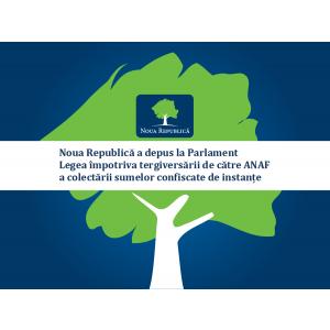 Noua Republică a depus la Parlament Legea împotriva tergiversării de către ANAF a colectării sumelor confiscate de instanțe