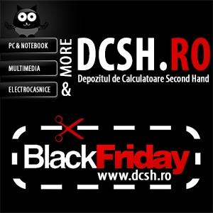 DCSH.ro participa la Black Friday 2013