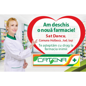 Catena a deschis o noua farmacie in sat Dancu, comuna Holboca
