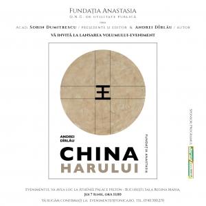 """Lansare de carte–eveniment: """"CHINA HARULUI"""" de Andrei Dîrlău"""