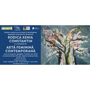 Expoziţia Retrospectivă de Pictură Rodica Xenia Constantin şi Expoziţia de Artă Feminină Contemporană