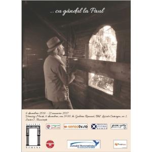 """Paul Balogh. Galeria Romană - Vernisajul expoziţiei """"Cu gândul la Paul..."""" dedicată maestrului Paul Gherasim"""