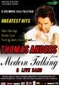 Thomas Anders - MODERN TALKING  pe 10 decembrie la Sala Palatului!!!!!!!!