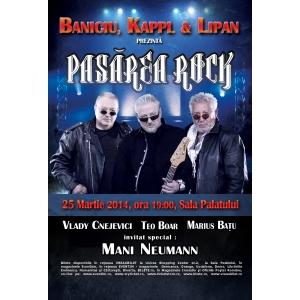 rock.  Baniciu, Kappl & Lipan prezintă  Pasărea Rock