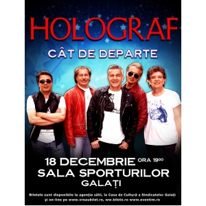 De sarbatori,  Trupa Holograf concerteaza la Galati