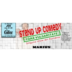 Singurul show de STAND-UP FARA VULGARITATE cu Marius