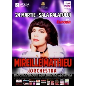 mireille mathieu. Concert Mireille Mathieu - 24 martie, Sala Palatului