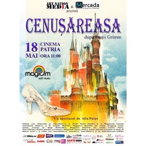 cenusareasa. Teatru pentru copii - Cenusareasa, 18 mai, Cinema Patria, ora 11:00