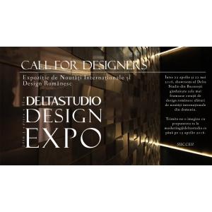 Call for designers: Expoziție noutăți internaționale și design românesc. Delta Studio Design EXPO ediția a II-a