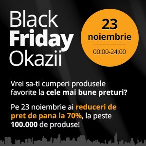 black friday okazii. Black Friday Okazii, reduceri de pana la 70%