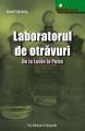 Laboratorul de otravuri - O carte care starneste fiori