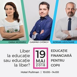Gáspár György, Oana Moraru, Adrian Asoltanie și Carmen Iorgulescu – 4 speakeri de top la prima conferință de educație financiară dedicată părinților