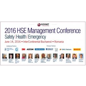 """Conferinta Nationala Managementul HSE 2016 """"Viitorul managementului HSE prin performanta si inovatie"""""""