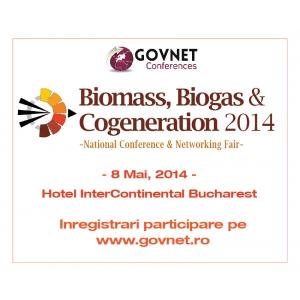 biomasa. Conferinta Nationala - Biomasa, Biogaz & Cogenerare Romania 2014