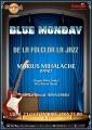 Carmen Mihalache. Seria concertelor Blue Monday reincepe la Hard Rock Cafe cu Marius Mihalache