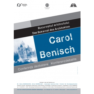 Carol. Bucureștiul arhitectului Carol Benisch