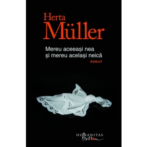 Un nou volum de Herta Müller a aparut la Humanitas Fiction