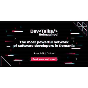 DevTalks Reimagined revine online, pe 9 – 11 iunie, cu scene noi dedicate liderilor din industrie, tehnologiei 5G și ingineriei