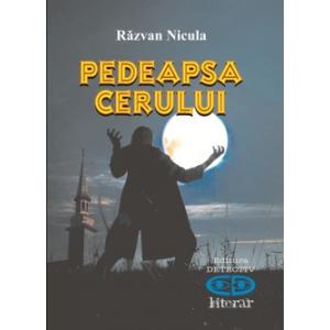 pedeapsa. Lansare carte - Pedeapsa cerului de Razvan Nicula
