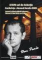 """Lansare """"4 DVD-uri de colectie"""" – DAN PURIC"""