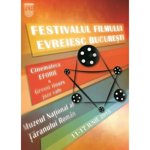 art-promo. Festivalul Filmului Evreiesc Bucuresti, editia a sasea – 11-17 iunie, la MNTR