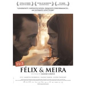 felix et meira. Filmul Felix si Meira, propunerea Canadei la Premiile Oscar