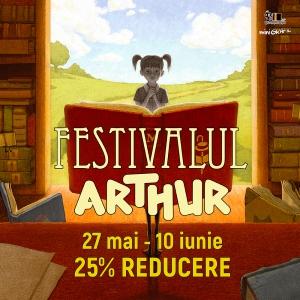 Festivalul Arthur: 27 mai - 10 iunie 2020