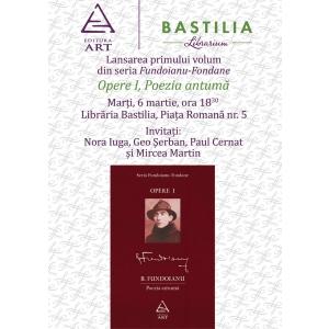 opere. Seria Fundoianu-Fondane, Opere I. Poezia antuma, Editura Art, Libraria Bastilia
