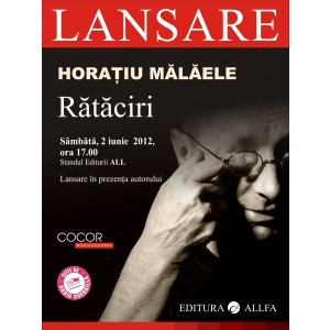 "Rataciri.  ""Rataciri"", de Horatiu Malaele – lansare la Bookfest"