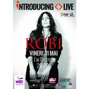 j'ai bistrot. Introducing Live: Electro-pop en français cu Robi, in premiera la Bucuresti!