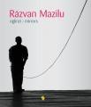 Razvan Mazilu, un portret in oglinzi la Editura Vellant