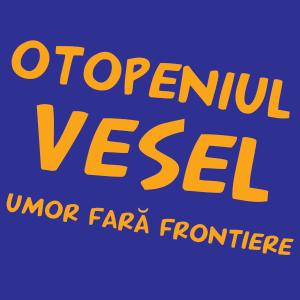 scenete. Week-end plin de voie buna! Festivalul de Umor OTOPENIUL VESEL, va asteapta, zilmnic, intre 16-18 octombrie 2015 !