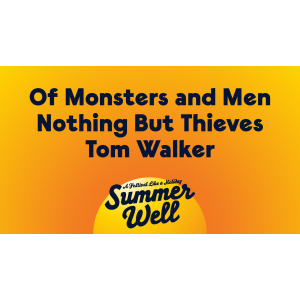 Summer Well anunta primele trei nume importante care vor urca pe scena in 2020: Of Monsters and Men, Tom Walker si Nothing But Thieves