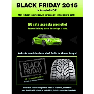22 noiembrie 2011. Black Friday la AnveloSHOP! Reduceri la toata gama de anvelope si jante, in perioada 20-22 noiembrie 2015!