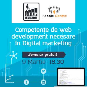 """STEP IT Academy și People Centric organizează evenimentul """"Competențe de web development necesare în digital marketing"""""""