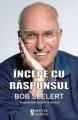 Presedintele Saatchi&Saatchi, Bob Seelert: Incepe cu raspunsul!