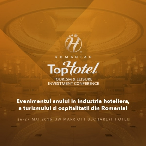 tourism. Nu rata TopHotel Tourism & Leisure Investment Conference, evenimentul anului in industria hoteliera si a ospitalitatii din Romania!