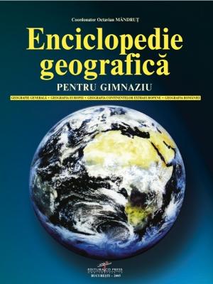 Indicatie Geografica Protejata. ENCICLOPEDIE GEOGRAFICA pentru GIMNAZIU