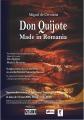 Don Pasquale. DON QUIJOTE - Made în România
