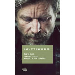 A apărut Lupta mea, Cartea a cincea. de Karl Ove Knausgård