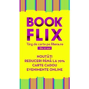 Bookflix - târg de carte pe litera.ro cu noutăți, reduceri și evenimente online